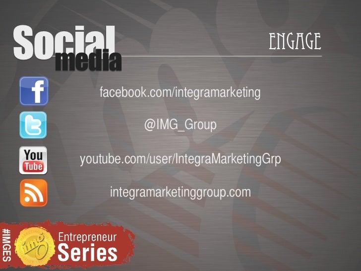 Social           media                                                Engage                facebook.com/integramarketing ...