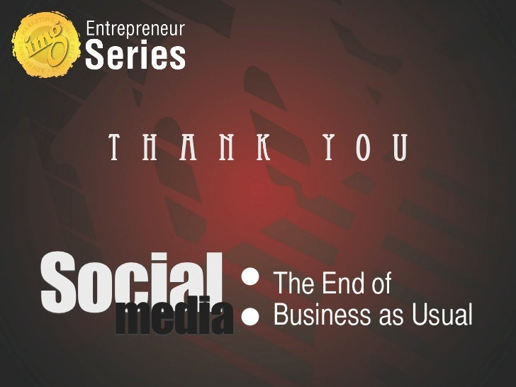 Social Media: The End of Business as Usual