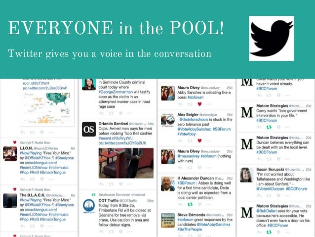 EVERYONE in the POOL! Twitter gives you a voice in the conversation