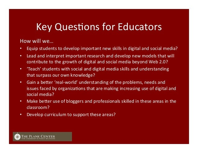 Key  QuesFons  for  Educators   How  will  we…   • Equip  students  to  develop  important  new ...