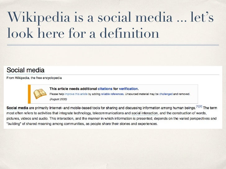 Wikipedia is a social media ... let's look here for a definition