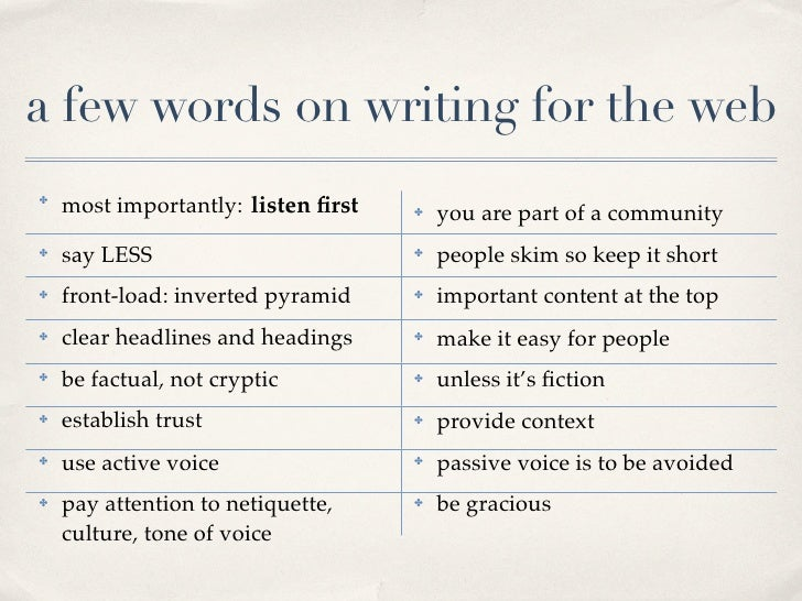 a few words on writing for the web     most importantly: listen first ✤                                         you are par...
