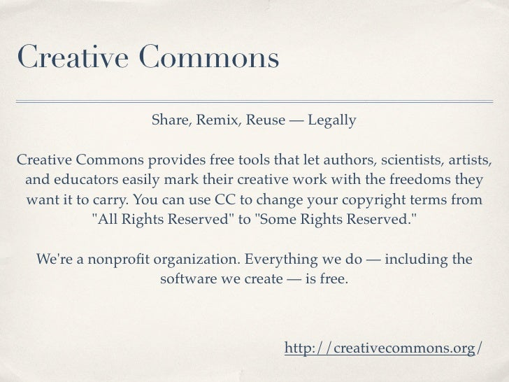 Creative Commons                      Share, Remix, Reuse — Legally  Creative Commons provides free tools that let authors...