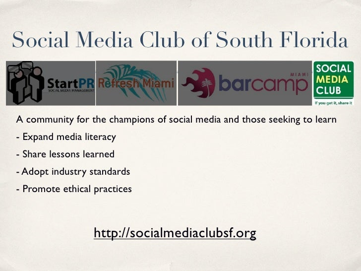 Social Media Club of South Florida   A community for the champions of social media and those seeking to learn - Expand med...