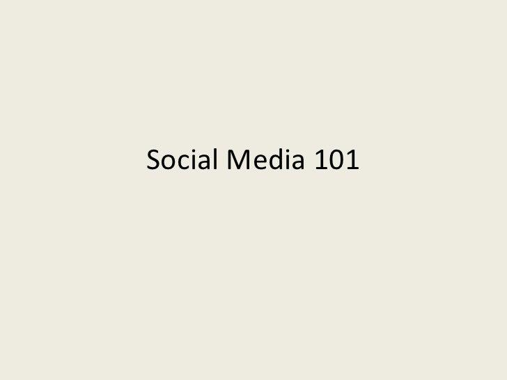 Social Media 101<br />