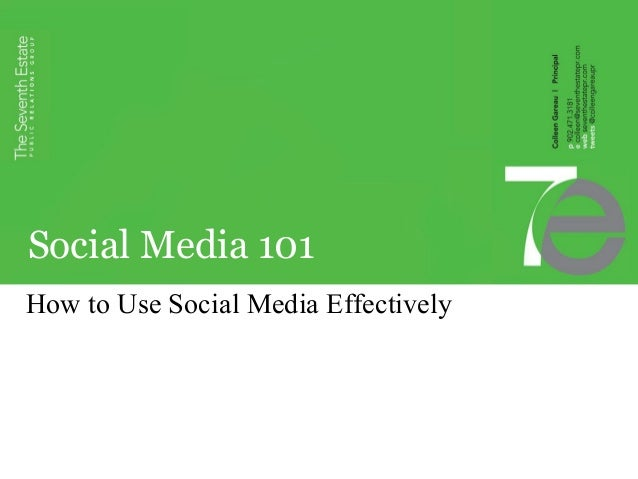 Social Media 101 How to Use Social Media Effectively
