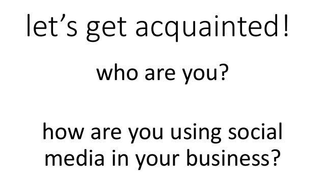 Social Media 101 - Notes from Our Workshop Slide 2