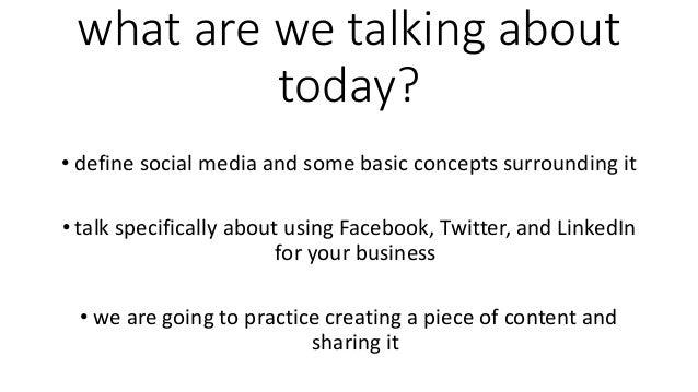 Social Media 101 - Notes from Our Workshop Slide 3