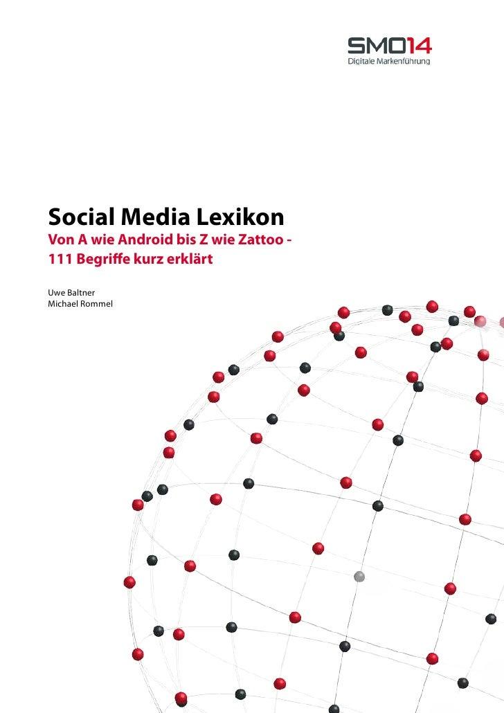Social Media Lexikon Von A wie Android bis Z wie Zattoo - 111 Begriffe kurz erklärt  Uwe Baltner Michael Rommel