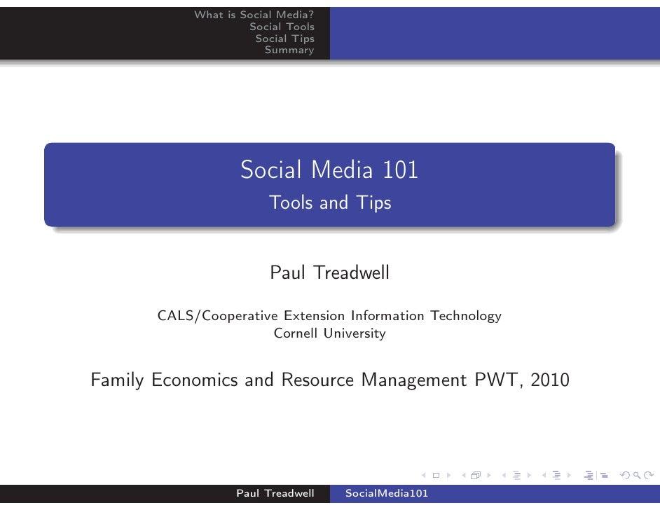 What is Social Media?                     Social Tools                      Social Tips                        Summary    ...