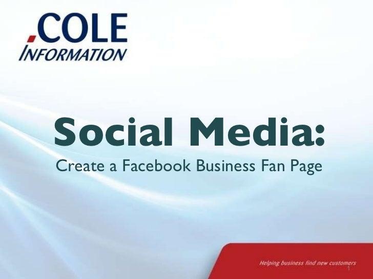 Social Media: Create a Facebook Business Fan Page