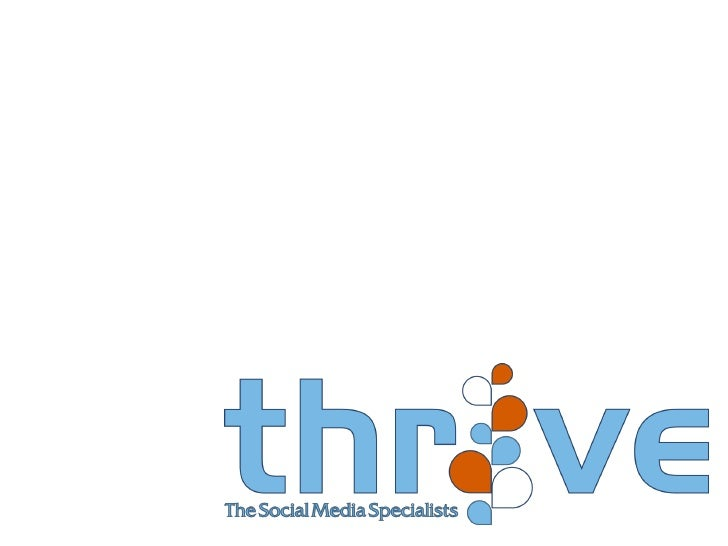 Quick Commercial:Thrive is about empowering you. We get youstarted with the right tools, the right training,and the right ...