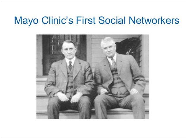 Mayo Clinic's First Social Networkers