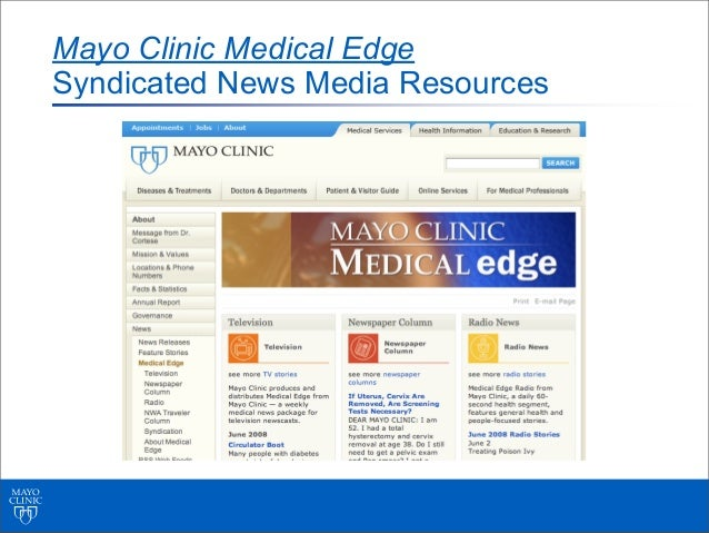 Mayo Clinic Medical EdgeSyndicated News Media Resources