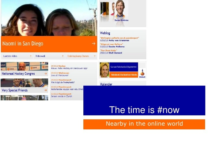 The time is #now Nearby in the online world