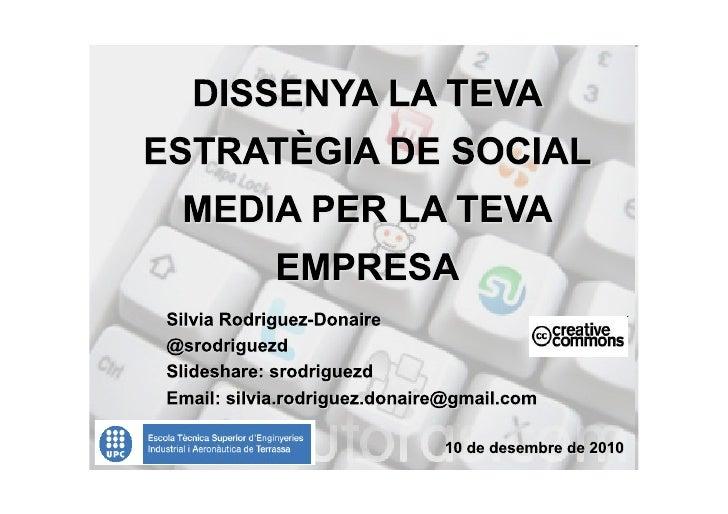 Contingut:• Introducció de la Web 2.0• El Nou Consumidor d'Internet• Disseny de l'estratègia social media