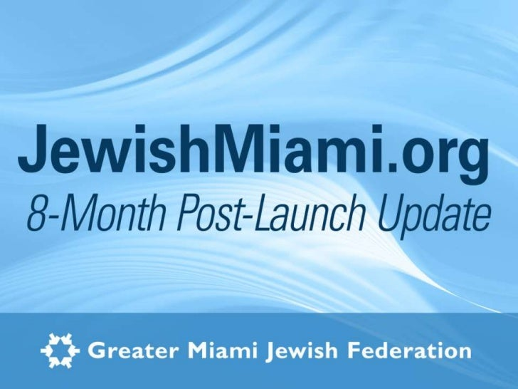 Fundraising: Integrated MarketingAll roads lead to JewishMiami.org                                  Advertising           ...
