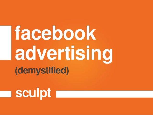 facebookadvertisingsculpt(demystified)