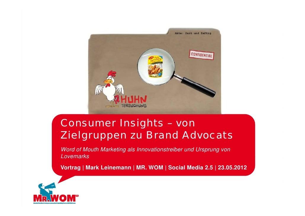 Consumer Insights – vonZielgruppen zu BZi l           Brand Ad                   d Advocats                           tWor...