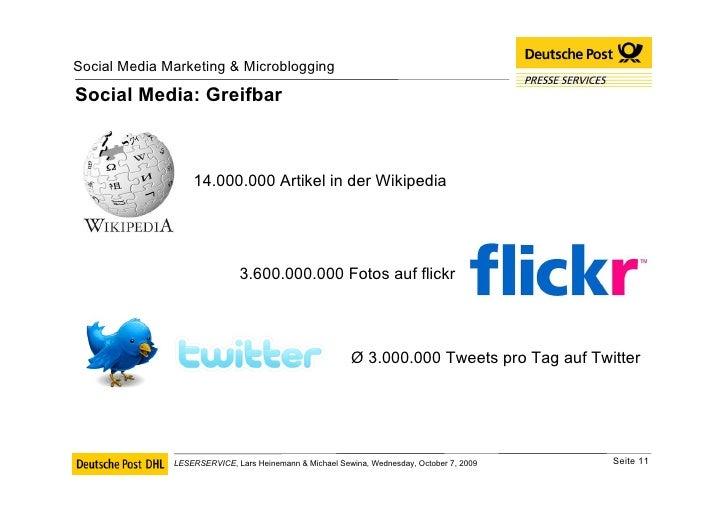 Social Media: Greifbar 14.000.000 Artikel in der Wikipedia 3.600.000.000 Fotos auf flickr Ø 3.000.000 Tweets pro Tag auf T...