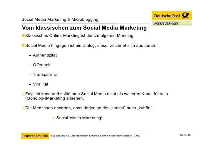 Vom klassischen zum Social Media Marketing <ul><li>Klassisches Online-Markting ist demzufolge ein Monolog </li></ul><ul><l...