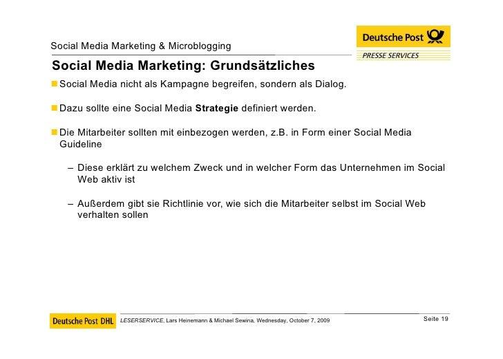 Social Media Marketing: Grundsätzliches <ul><li>Social Media nicht als Kampagne begreifen, sondern als Dialog. </li></ul><...