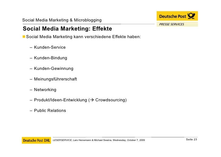 Social Media Marketing: Effekte <ul><li>Social Media Marketing kann verschiedene Effekte haben: </li></ul><ul><ul><li>Kund...