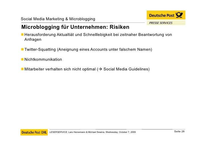 Microblogging für Unternehmen: Risiken <ul><li>Herausforderung Aktualtiät und Schnelllebigkeit bei zeitnaher Beantwortung ...