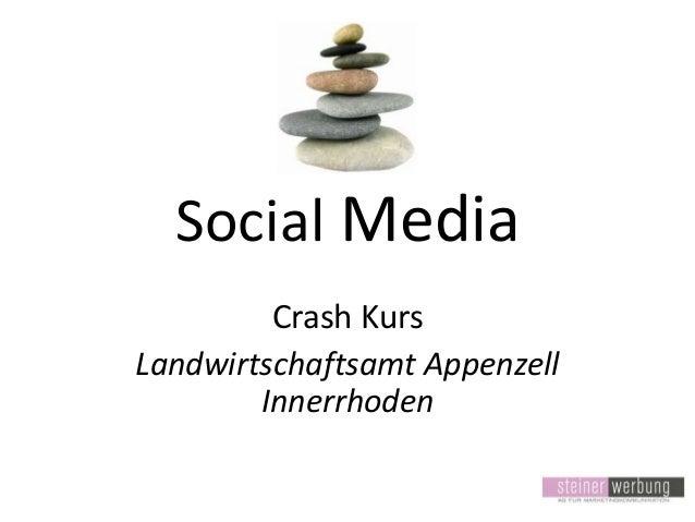 Social Media Crash Kurs Landwirtschaftsamt Appenzell Innerrhoden