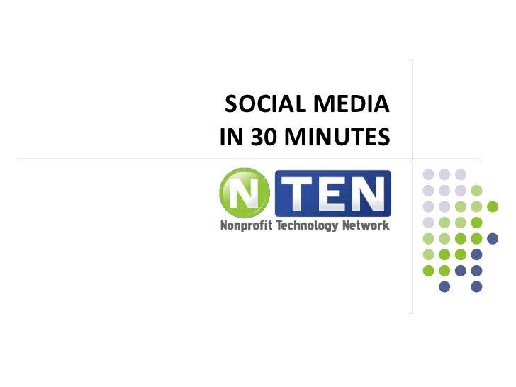 Social media in 30 minutes<br />
