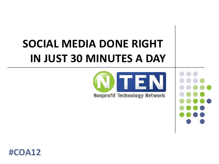 SOCIAL MEDIA DONE RIGHT   IN JUST 30 MINUTES A DAY#COA12