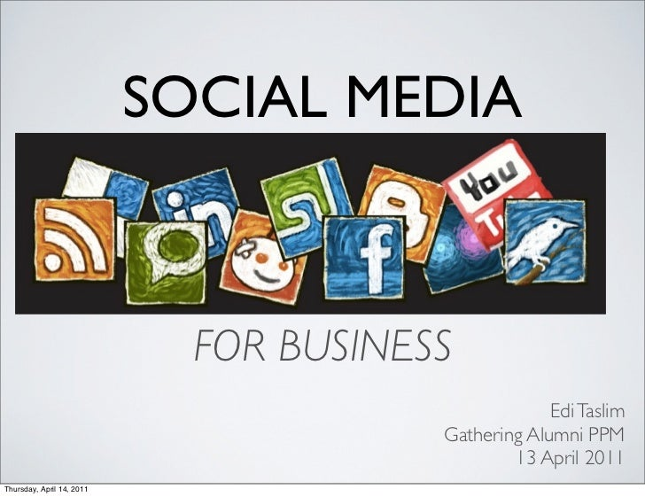 SOCIAL MEDIA                             FOR BUSINESS                                                     Edi Taslim      ...