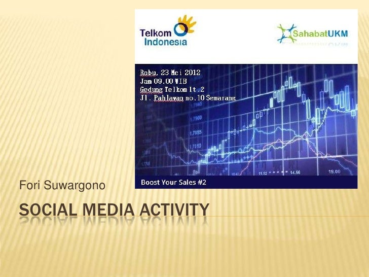 Fori SuwargonoSOCIAL MEDIA ACTIVITY