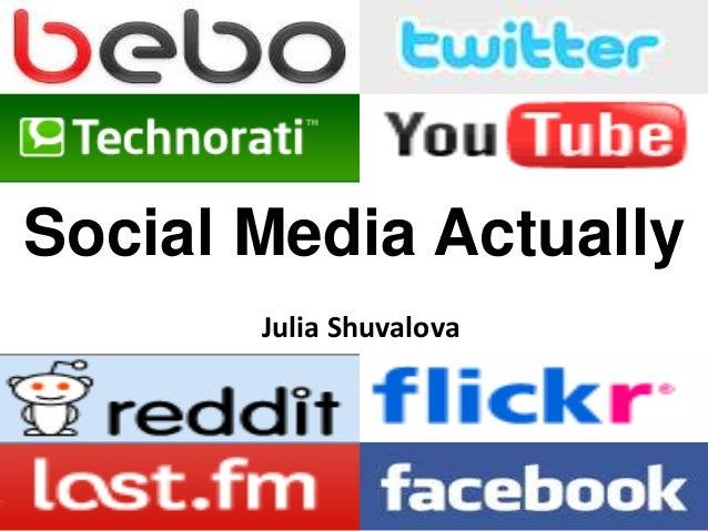 Social Media Actually Julia Shuvalova