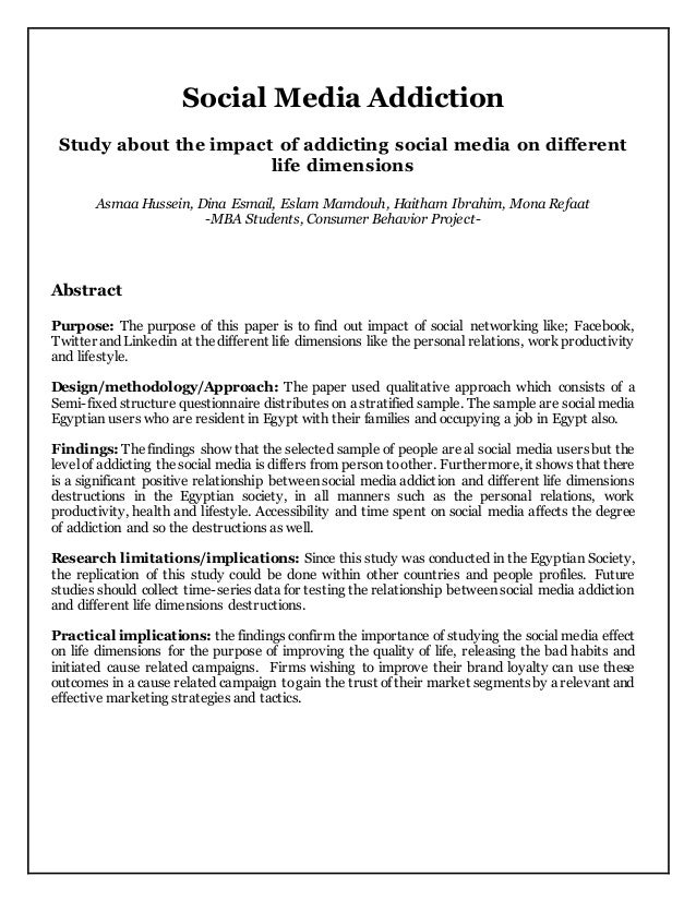 Social Media Addiction Study about the impact of addicting social media on different life dimensions Asmaa Hussein, Dina E...