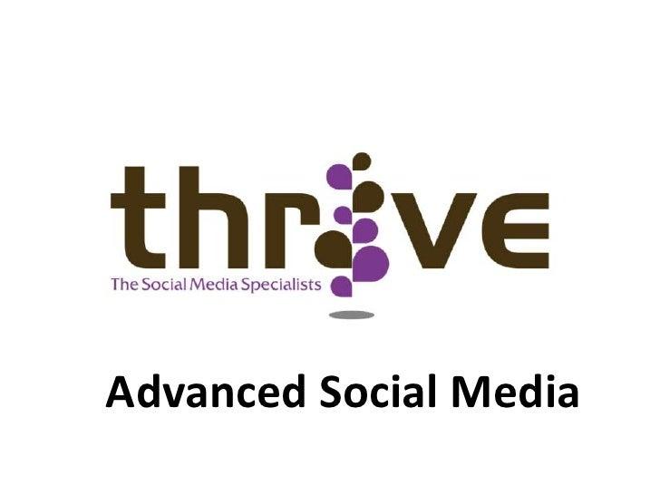 Advanced Social Media<br />