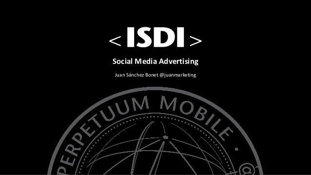 SocialMediaAdvertising JuanSánchezBonet@juanmarketing