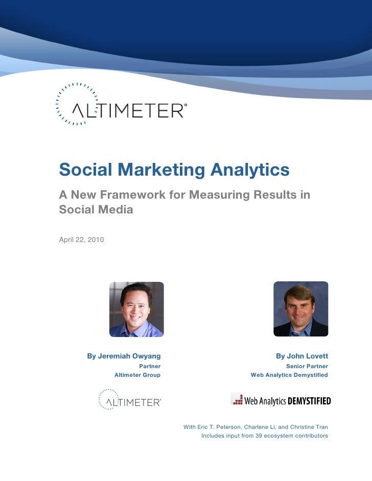 ! ! ! ! ! ! ! ! ! ! ! ! ! ! !   Social Marketing Analytics                                                        ! ! ! ! ...