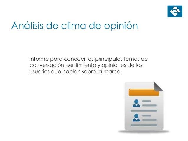 Análisis de clima de opinión Informe para conocer los principales temas de conversación, sentimiento y opiniones de los us...