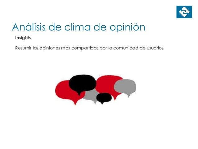 Análisis de clima de opinión Insights Resumir las opiniones más compartidas por la comunidad de usuarios