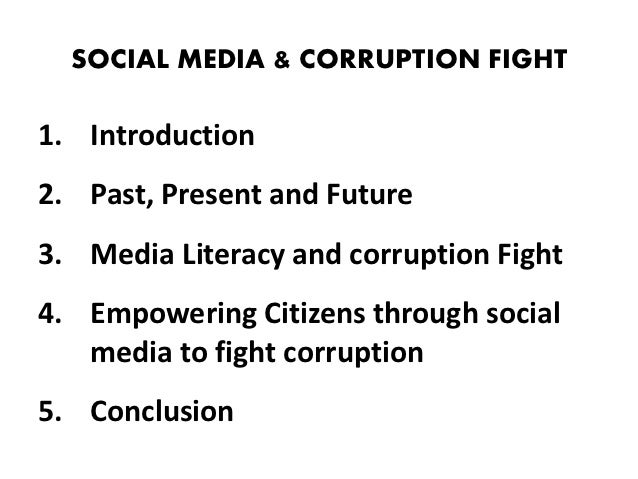 media and corruption Netizens are making good use of social media to fight corruption be part of it  use #rightsnotbribes to share your views and questions with the panel and the .