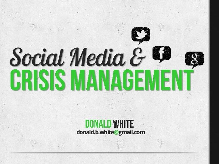 Social Media &      donald.b.white@gmail.com