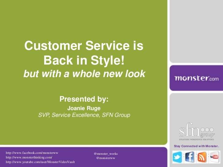 Customer Service is Back in Style! but with a whole new look<br />Presented by:<br />Joanie RugeSVP, Service Excellence, S...