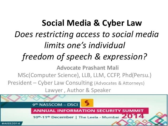Social Media & Cyber Law  Does restricting access to social media  limits one's individual  freedom of speech & expression...