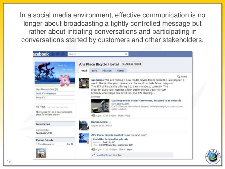 In a social media environment, effective communication is no       longer about broadcasting a tightly controlled message ...
