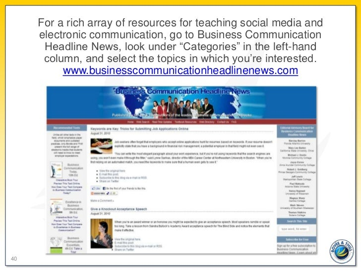 For a rich array of resources for teaching social media and     electronic communication, go to Business Communication    ...