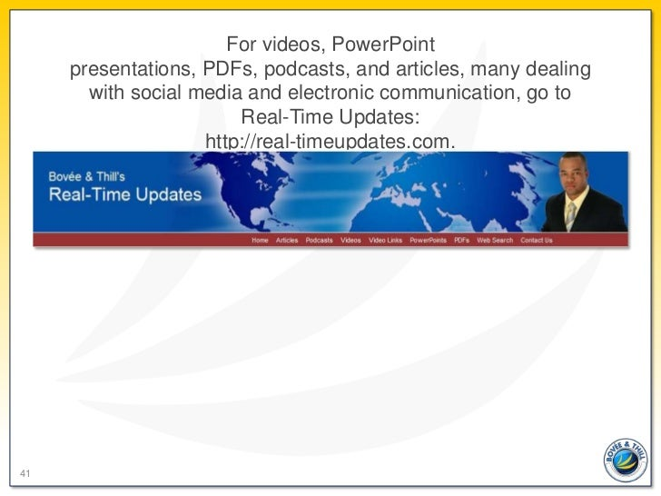 For videos, PowerPoint     presentations, PDFs, podcasts, and articles, many dealing       with social media and electroni...