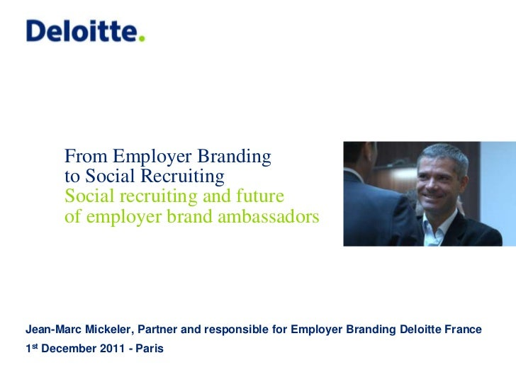 From Employer Branding       to Social Recruiting       Social recruiting and future       of employer brand ambassadorsJe...