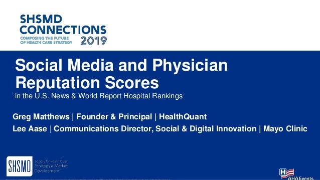 Social Media and Physician Reputation Scores in the U.S. News & World Report Hospital Rankings Greg Matthews | Founder & P...
