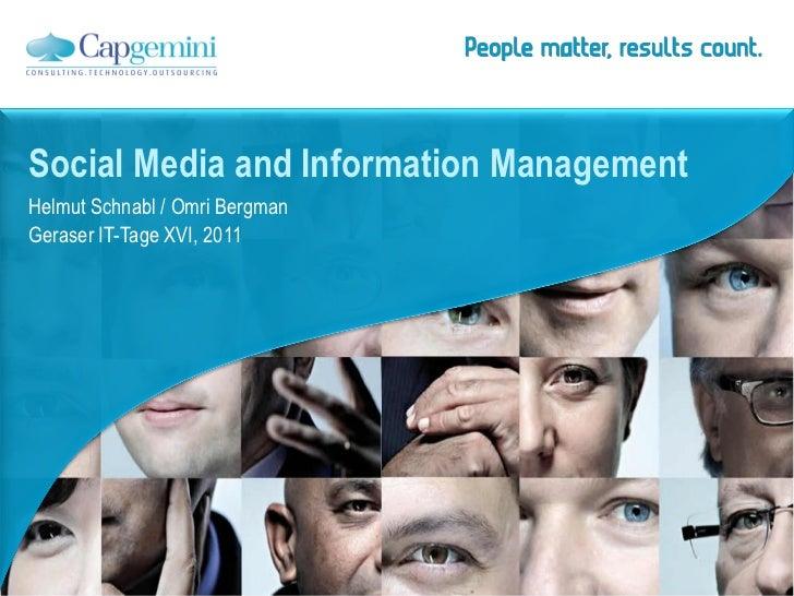 Social Media and Information ManagementHelmut Schnabl / Omri BergmanGeraser IT-Tage XVI, 2011